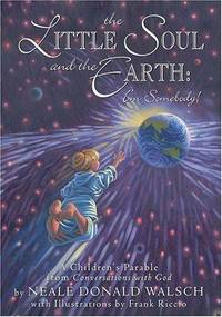 LITTLE SOUL AND THE EARTH: I^m Somebody! (ages 6-12) (illustrated by Frank Riccio) (H)