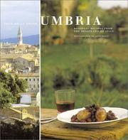 Umbria : Regional Recipes from the Heartland of Italy