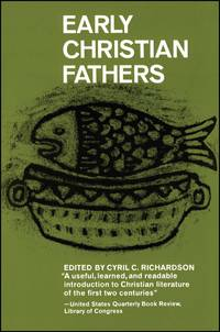 Early Christian Fathers (Library of Christian Classics (Paperback Westminster))