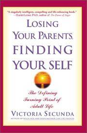 Losing Your Parents Finding Your Self