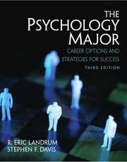 The Psychology Major: Career Options and Strategies for Success (3rd Edition)