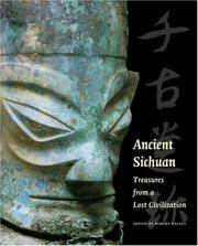 Ancient Sichuan: Treasures from a Lost Civilization