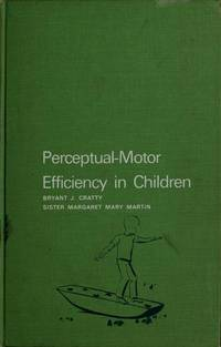 Perceptual-Motor Efficiency in Children