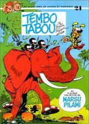 Tembo Tabou. Les Aventures De Spirou Et Fantasio No. 24