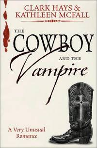 Cowboy and The Vampire: A Very Unusual Romance