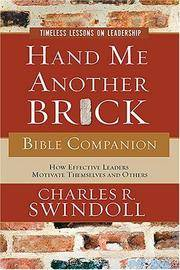 Hand Me Another Brick Bible Companion: Timeless Lessons on Leadership Swindoll, Charles R