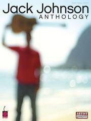 Jack Johnson - Anthology (Piano/Vocal/guitar Artist Songbook)