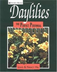 Daylilies, the Perfect Perennial