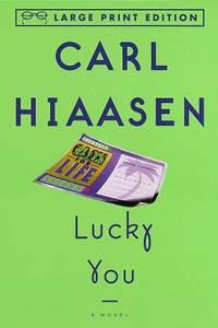 image of Lucky You: A Novel (Random House Large Print)