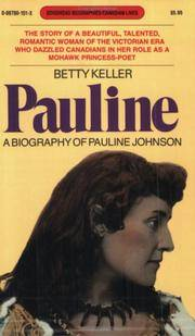 Pauline, a Biography of Pauline Johnson