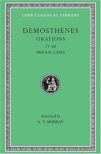 Loeb: Demosthenes, IV: Private Orations, XXVII-XL