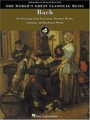 image of Bach: 47 Selections from Concertos, Chamber Works, Cantatas and Keyboard Works (World's Greatest Classical Music)