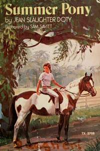 Summer Pony by  Jean Slaughter Doty - Paperback - 1973 - from The Perfect Book and Biblio.com