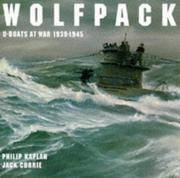 Wolfpack: U-boats at War, 1939-45