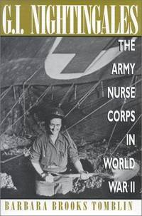 image of G.I. Nightingales: The Army Nurse Corps in World War II