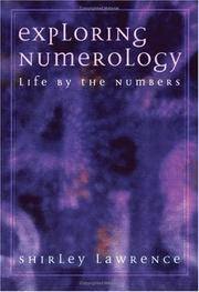 Exploring Numerology. Life By the Numbers