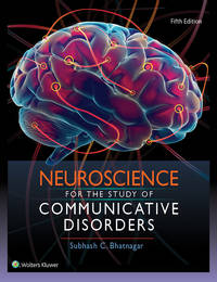 NEUROSCIENCE FOR THE STUDY OF COMMUNICATIVE DISORDERS 5ED (HB 2018) by BHATNAGAR S.C - from Students Textbooks and Biblio.com
