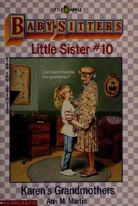 Karen's Grandmothers (The Baby-Sitters Little Sister Ser.)