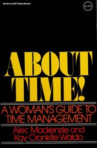 About Time!: A Woman's Guide to Time Management