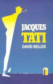 Jacques Tati: His Life and Art