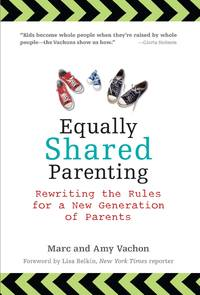 equally shared parenting - rewriting the rules for a new generation of parents