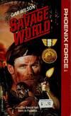image of PHOENIX FORCE (#51 Savage World)