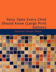 Fairy Tales Every Child Should Know by  Hamilton Wright Mabie - Paperback - 2007-06-06 - from Blind Pig Books and Biblio.com