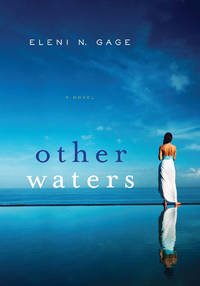 Other Waters by Eleni N. Gage - First Edition.. - 2012 - from QUANTUM (SKU: D35D10)