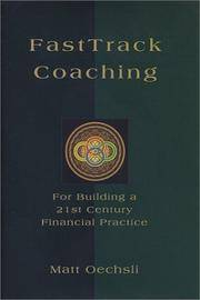 FastTrack Coaching For Building a 21st Century Financial Practice