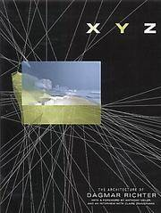 XYZ: The Architecture of Dagmar Richter