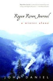 Rogue River Journal: One Winter Alone