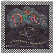 The Dream: A Magical Journey in Colourful Stitches
