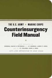 The U.S. Army - Marine Corps Counterinsurgency Field Manual