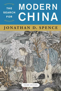 The Search for Modern China by Jonathan D. Spence - Paperback - from BookHolders and Biblio.com