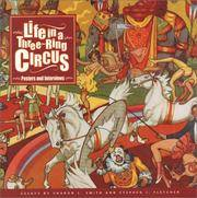 Life in a Three-Ring Circus  Posters and Interviews