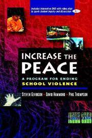 Increase the Peace: A Program for Ending School Violence