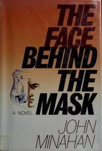 "The Face Behind the Mask (Detective ""Little John"" Rawlings Series 3)"