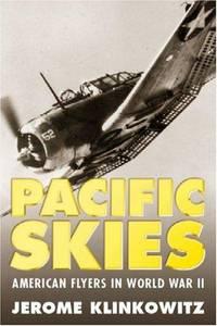 Pacific Skies: American Flyers in World War II