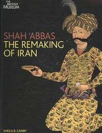 Sha'abbas: The Remaking of Iran