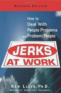 Jerks at Work, Revised Edition