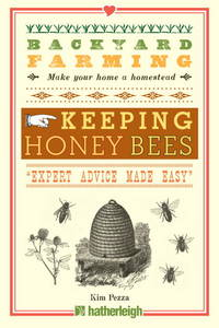 Backyard Farming: Keeping Honey Bees