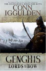 image of Genghis: Lords of the Bow (The Conqueror Series)