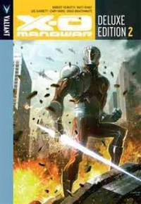 X-O Manowar Deluxe Edition Book 2 HC