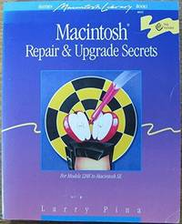 Macintosh Repair & Upgrade Secrets (Hayden Macintosh library books)