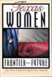 Texas Women: Frontier to Future