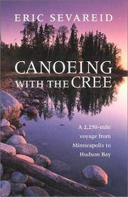 image of Canoeing with the Cree (Publications of the Minnesota Historical Society)