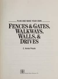 Plan and Make Your Own Fences  Gates, Walkways, Walls,  Drives