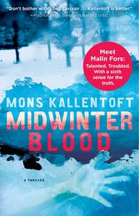 Midwinter Blood: A Thriller (The Malin Fors Thrillers)