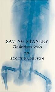 Saving Stanley: The Brickman Stories