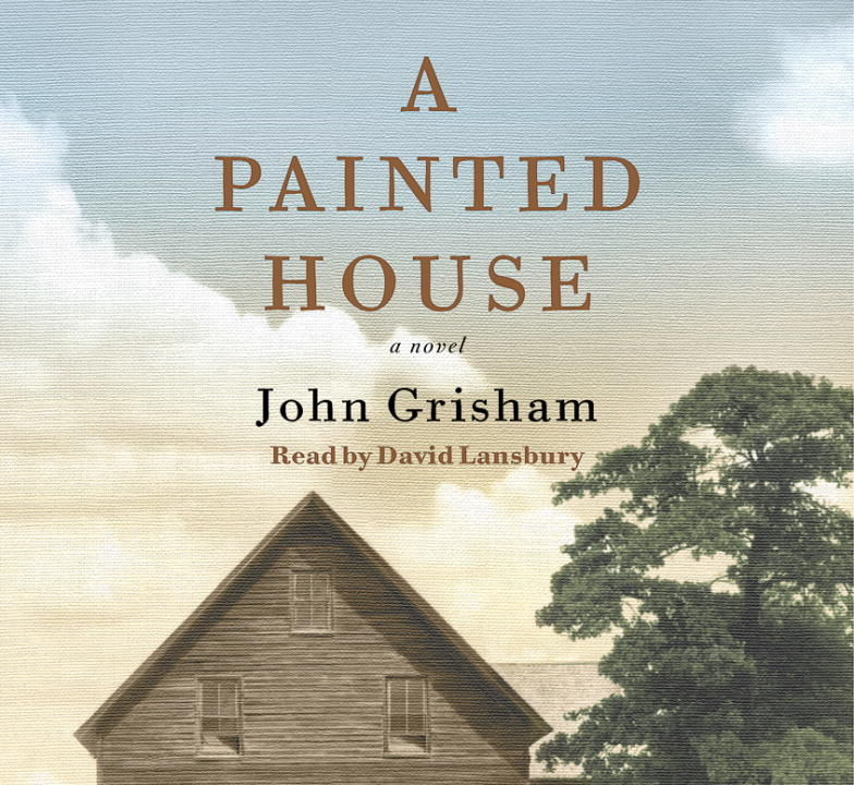 john grishams a painted house essay